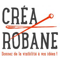 Créa Robane - Donnez de la Visibilité à vos idées